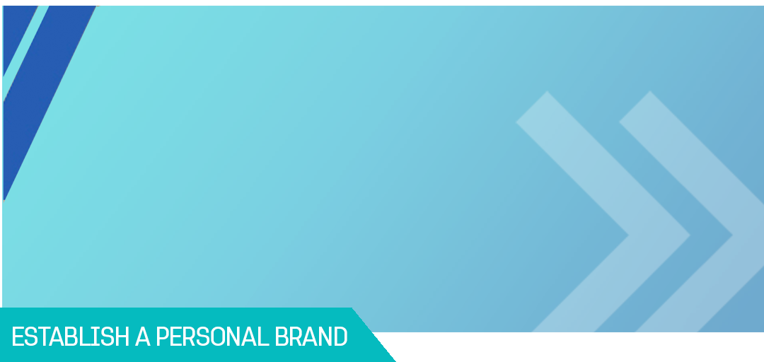 Establish A Personal Brand
