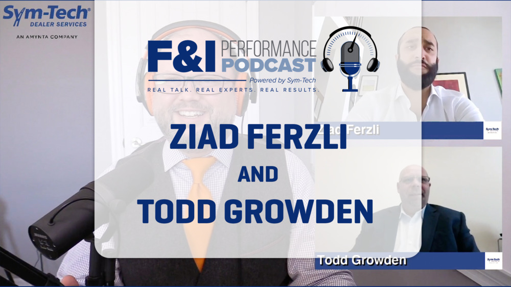 F&I – Episode 3 Ziad Ferzli & Todd Growden