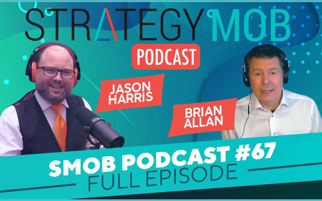 Episode 67 – Brian Allan