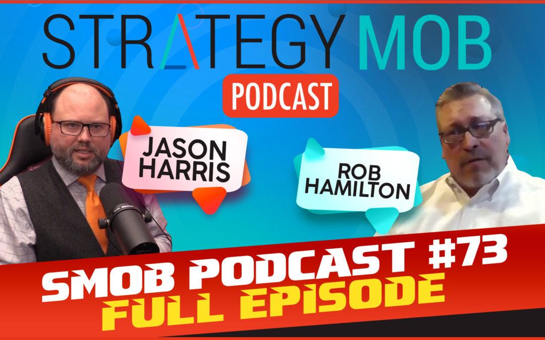 Episode 73 – Rob Hamilton