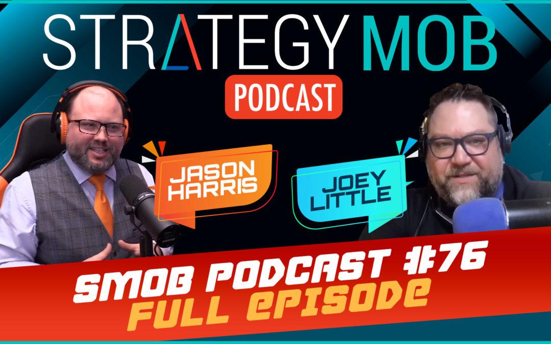 Episode 76 – Joey Little