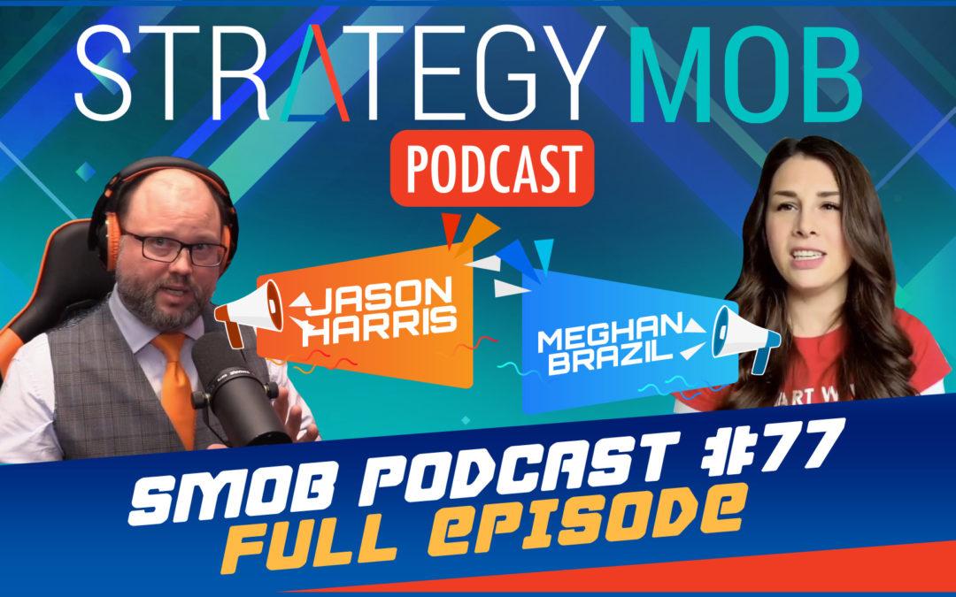 Episode 77 – Meghan Brazil