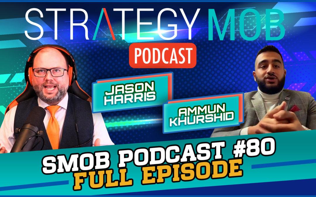 Episode 80 – Ammun Khurshid