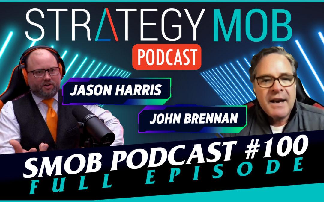 Episode 100 – John Brennan