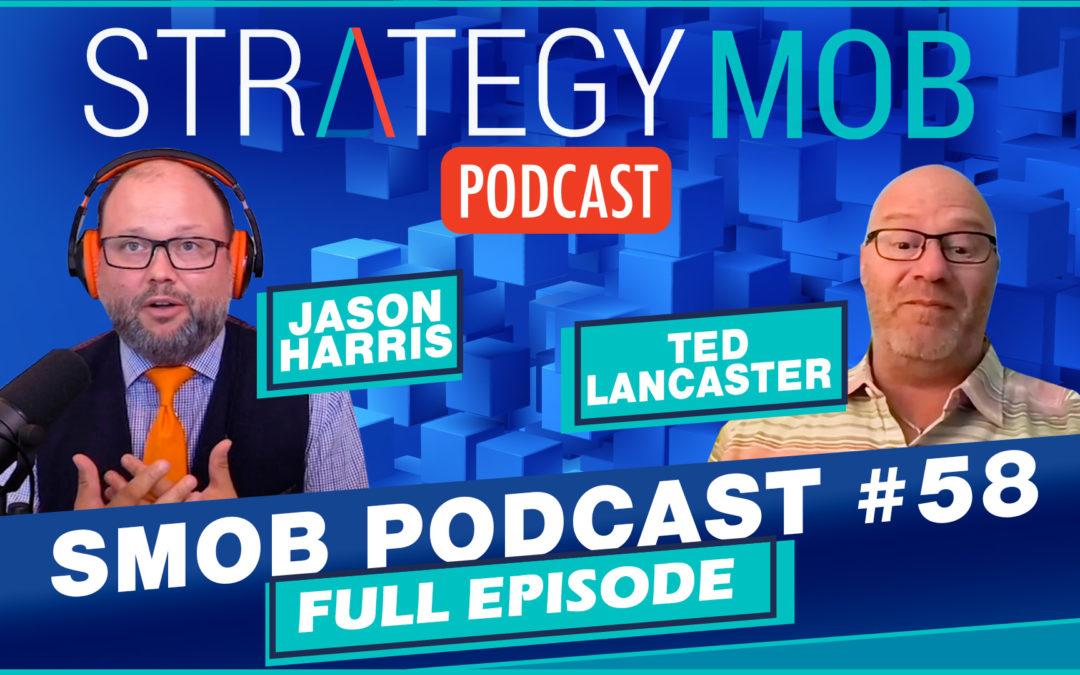 Episode 58 – Ted Lancaster