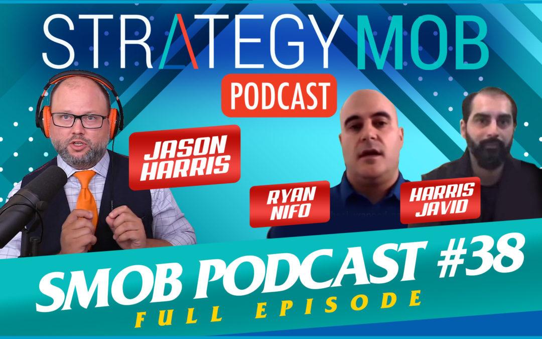 Episode 38 – Ryan Nifo & Harris Javid