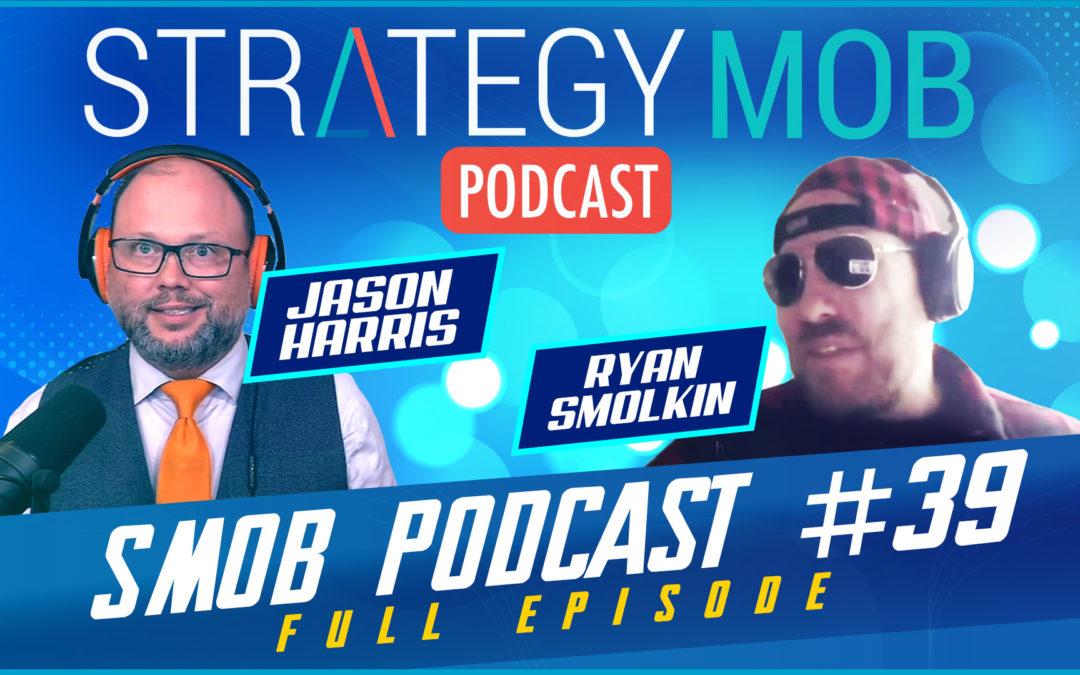 Episode 39 – Ryan Smolkin