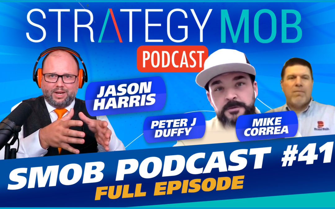 Episode 41 – Peter J. Duffy and Mike Correa