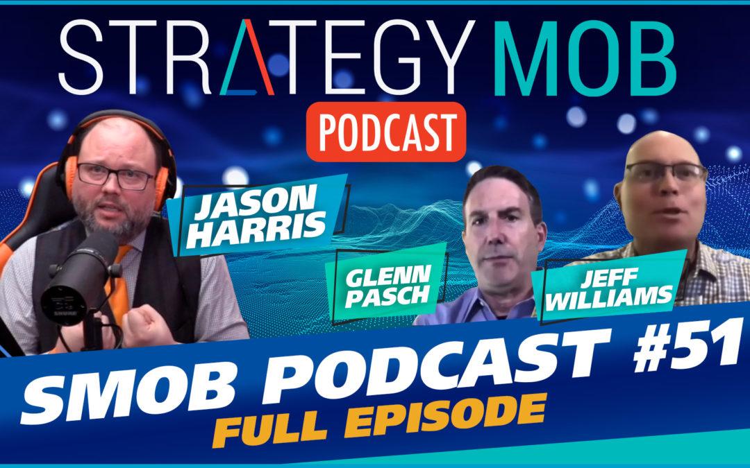 Episode 51 – Glenn Pasch & Jeff Williams