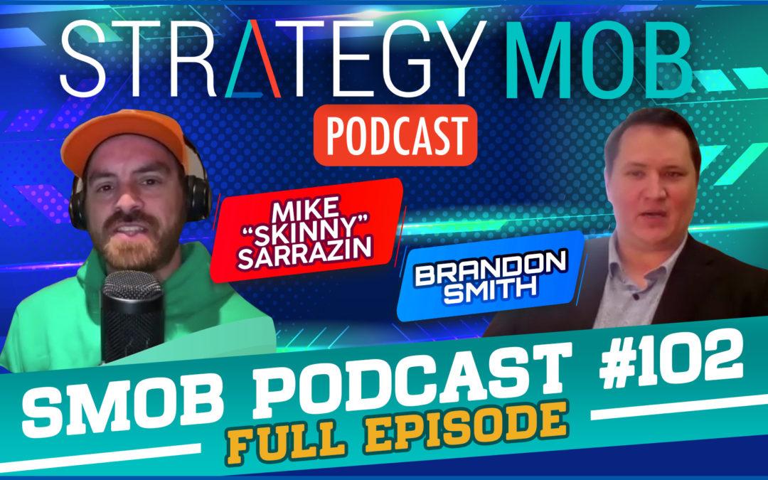 Episode 102 – Brandon Smith