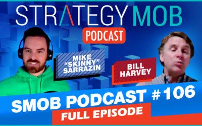Episode 106 – Bill Harvey