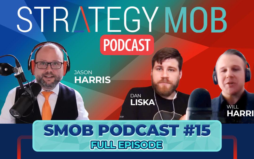 Episode 15 – Dan Liska and Will Harris