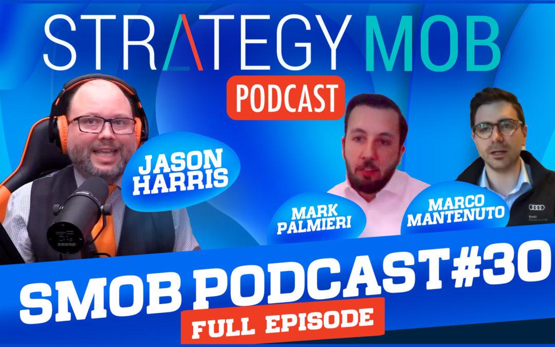 Episode 30 – Mark Palmieri & Marco Mantenuto