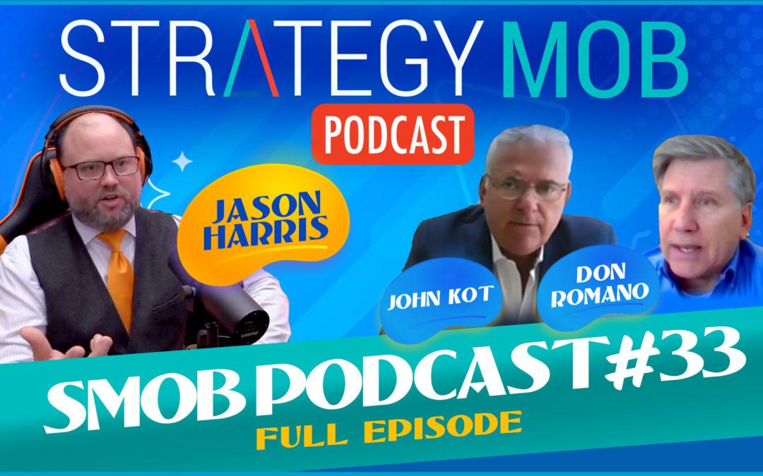 Episode 33 – Don Romano & John Kot