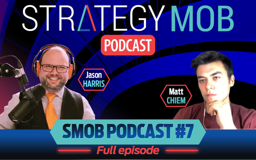 Episode 7 – Matt Chiem